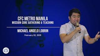 Download CFC Metro Manila MC Teaching February 2020 - Bro Michael Angelo Lobrin