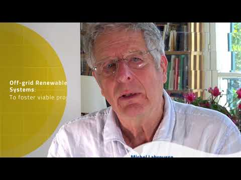 Michel Labrousse: Off-grid renewable energy systems to foster viable projects