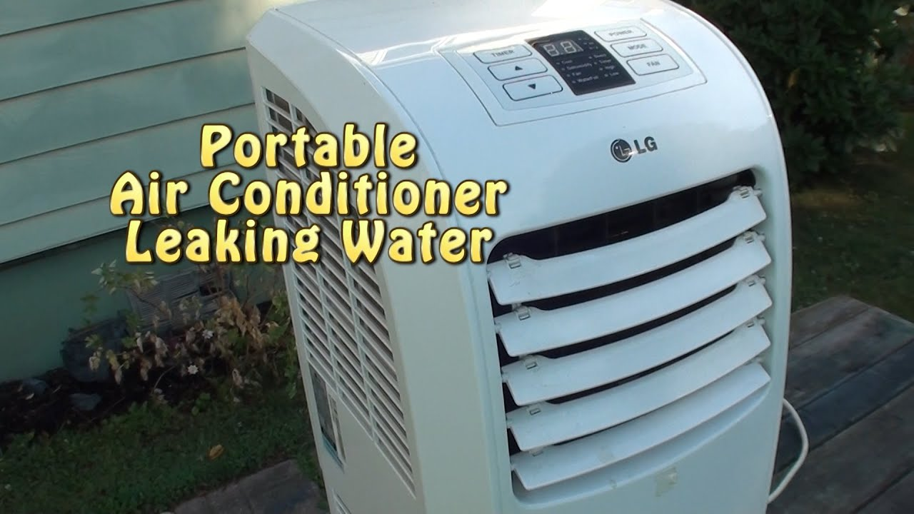 Portable AC Leaking Water. Bad Float Or Not Level?   YouTube