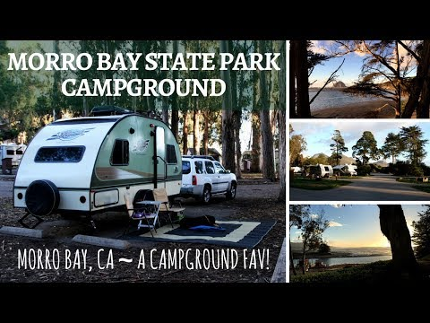 Morro Bay State Park Campground ~ Morro Bay, CA ~ A Campground Fav!