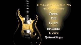 The Ultimate Backing Track Series - Ep. 1 C major