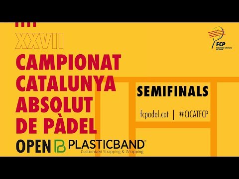Semifinals XXVII Campionat Catalunya Absolut Padel Open PLASTICBAND
