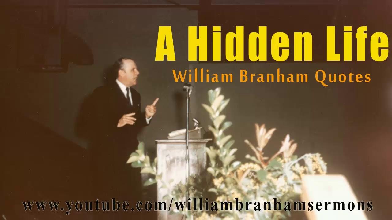 A Hidden Life | William Branham Quotes | William Branham Sermons USA