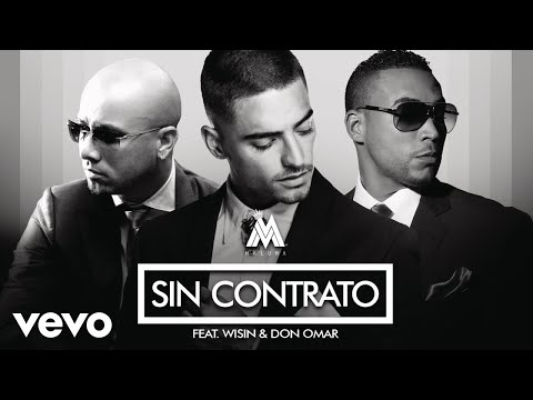 Maluma  Sin Contrato RemixAudio ft Don Omar, Wisin