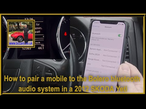 How To Pair A Mobile To The Bolero Bluetooth Audio System In A 2012 SKODA Yeti