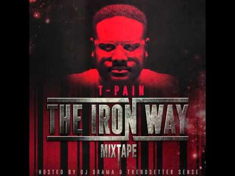 T-Pain - Hashtag (The Iron Way Mixtape)