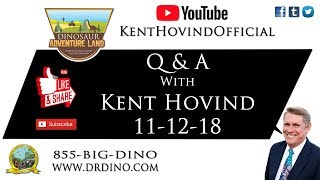 11-12-18 -Dr. Kent Hovind: Questions and Answers!