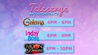 LIVE: Teleserye Throwback: Galema | Inday Bote | Moon Of Desire (Part 3)