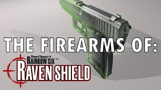 The Firearms of Raven Shield