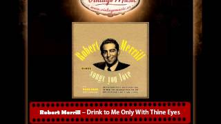 Robert Merrill – Drink to Me Only With Thine Eyes