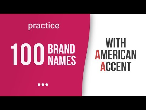 100 International Brands with American Accent – American English Pronunciation