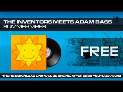 The Inventors Meets Adam Bass - Summer Vibes (FREE WEB RELEASE)