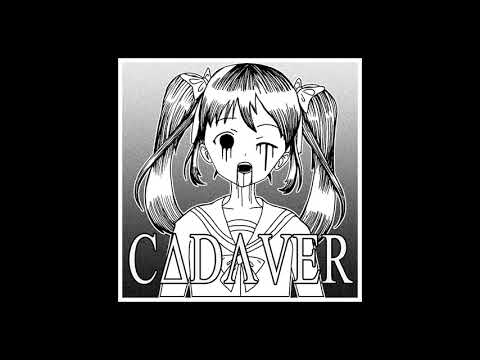 CADAVER ▲ FULL ALBUM ▲ Witch House 2018
