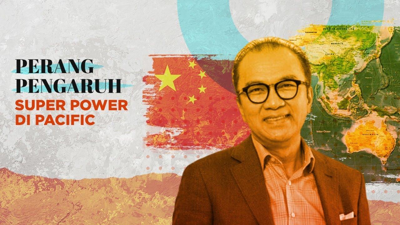 Kabar Politik #17 Pengaruh Cina & Politik Maritim di Pacific ft. Tantowi Yahya Dubes RI NZ &