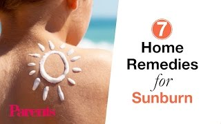 Home Remedies to Relieve Sunburn | Parents