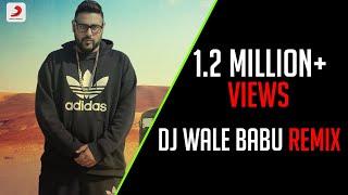 DJ Wale Babu Electronic Remix - Badshah feat. Aastha Gill - Hari Singh