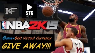 NBA 2k15 Launch Give Away: $60 Virtual Currency (VC) OR Game Purchase!