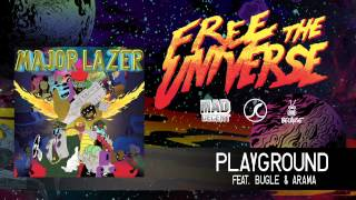 Major Lazer - Playground featuring Bugle & Arama [OFFICIAL HQ AUDIO]