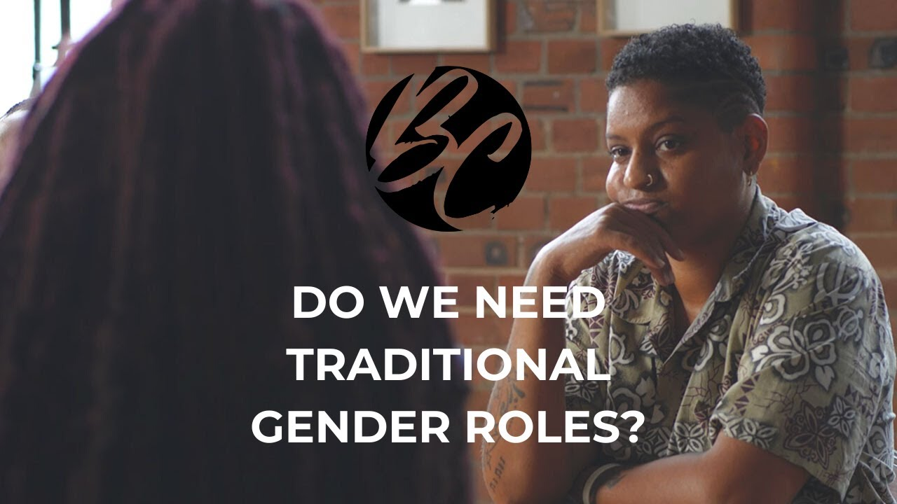 BLVCK CANVAS | DO WE NEED TRADITIONAL GENDER ROLES? | S2 EP4