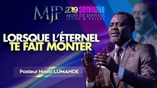 [SEMINAIRE MJP - J13] : Lorsque l'Eternel te fait monter   Pasteur Noela LUMANDE