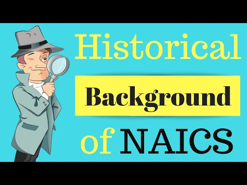 Historical Background Of NAICS | Class Codes