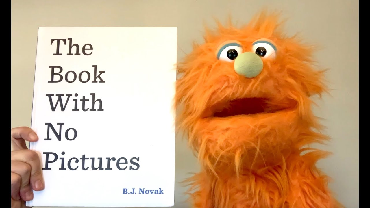 The Book With No Pictures (by BJ Novak)