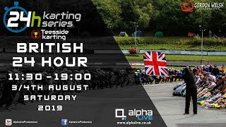 British 24 Hour Kart Race 2019 LIVE from Teesside 11:30 to 19:00