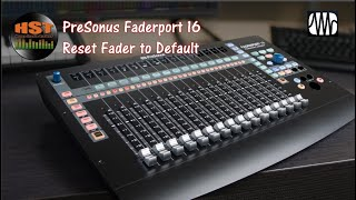 Reset Fader to Default (0) - Faderport 8/16 (Studio One 4.5.5) Part 5 of 5