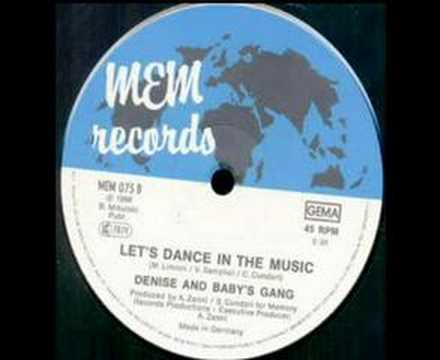 BABY'S GANG & DENISE - Let's Dance In The Music (1988)