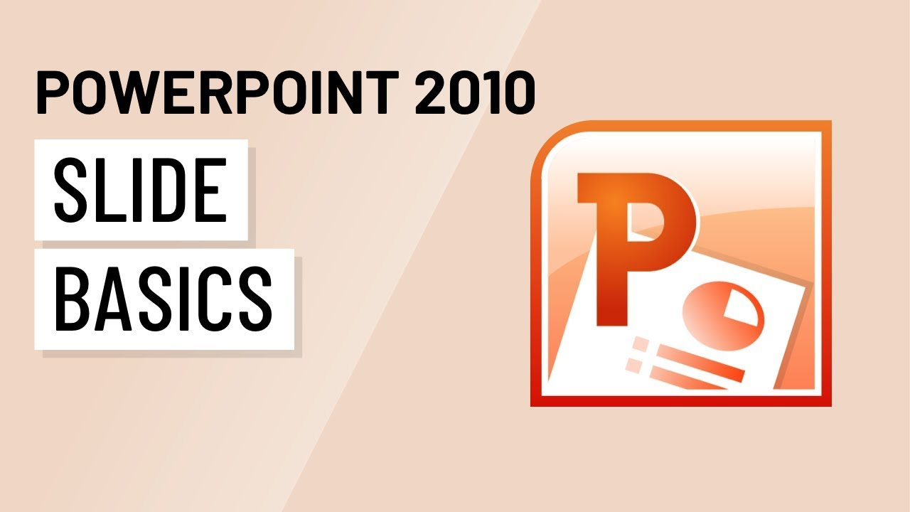 PowerPoint 2010: Slide Basics