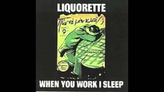 Liquorette - Oh Sheila (When You Work I Sleep MUDCD014)