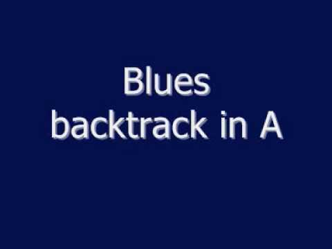 Blues backtrack in A