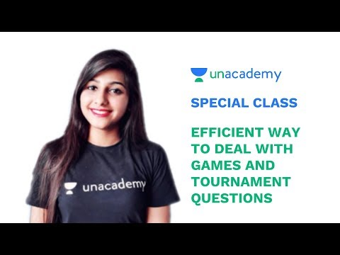 Special Class - Efficient Way to deal with Games and Tournament Questions - Riya Agarwal