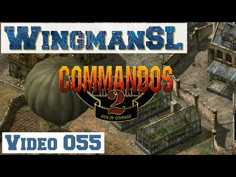 Let's Play || Commandos 2 - 055 - Mission 9 - Schloss Coldit