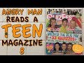 Angry Man Reads a Teen Magazine 8