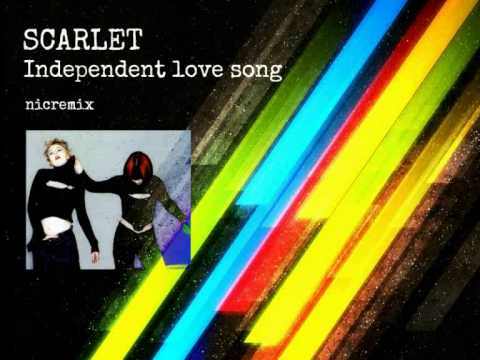 SCARLET   Independent love song   nicremix