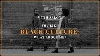 """MYTH SALON: """"You like black culture, what about me?"""" with Waynette Brock"""