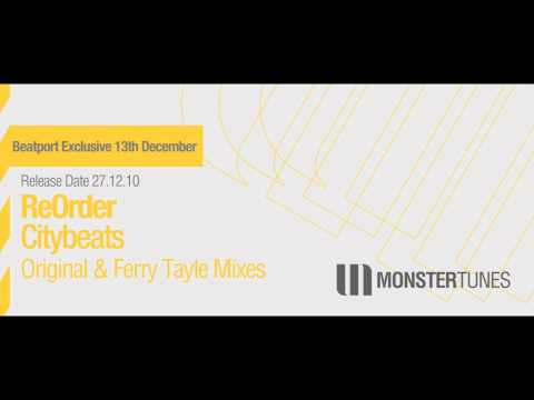 ReOrder - Citybeats (Original Mix + Ferry Tayle Remix)