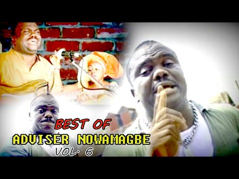 Edo Music Mix► Best of Adviser Nowamagbe Latest Benin Music Mix Vol.6