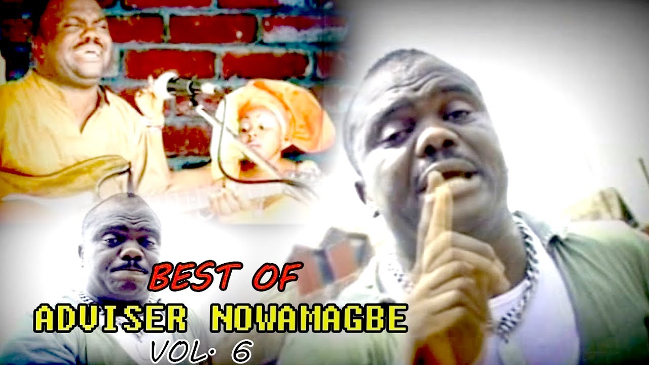 Edo Music Mix► Best of Adviser Nowamagbe Latest Benin Music Mix Vol 6
