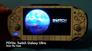 PSVita: Switch Galaxy Ultra Hands On