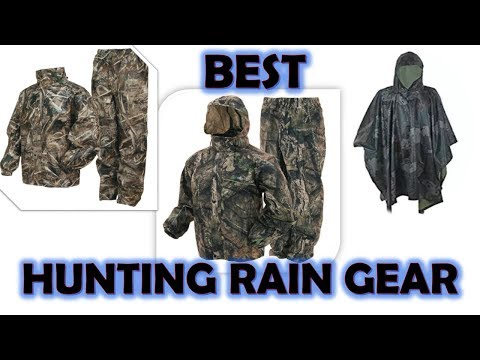Top 5 Best Hunting Rain Gear For Hunter's 2017