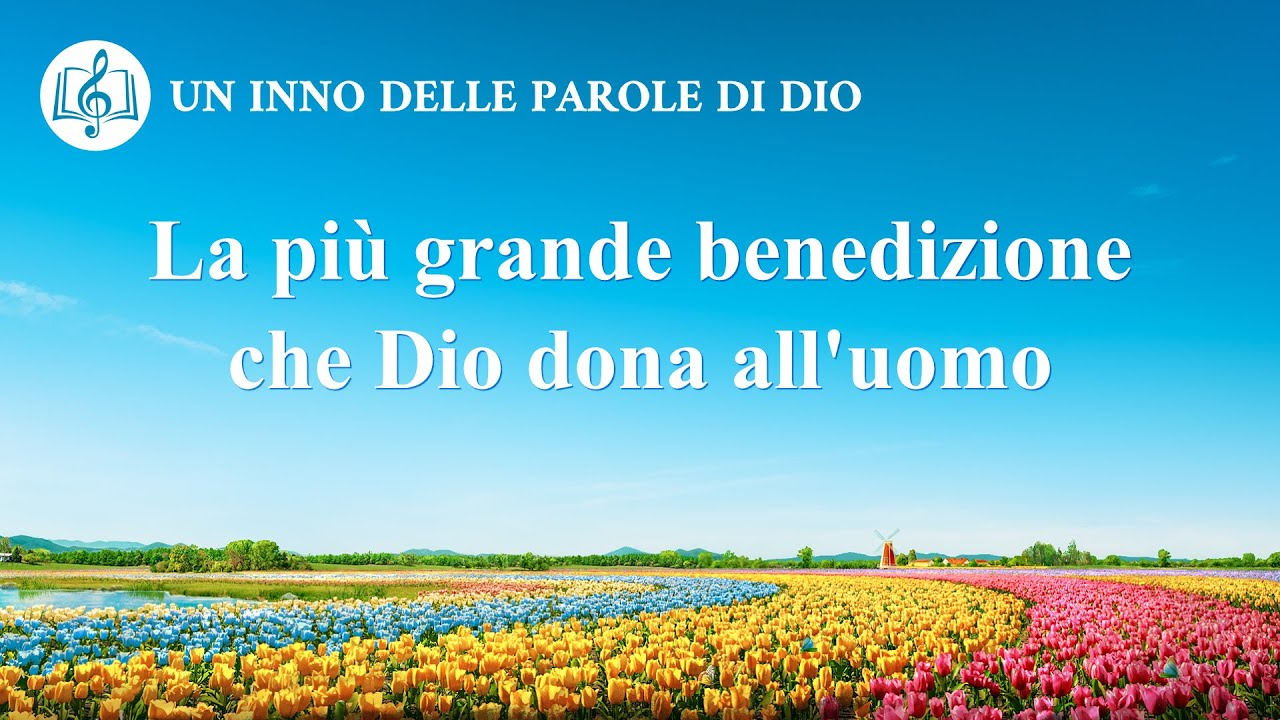 Cantico cristiano 2020 - La più grande benedizione che Dio dona all'uomo
