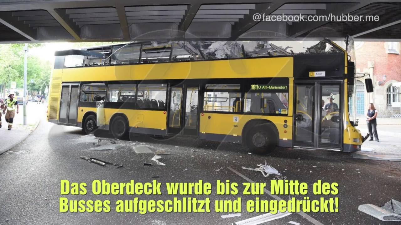 berlin steglitz bvg bus rammt br cke oberdeck aufgeschlitzt youtube. Black Bedroom Furniture Sets. Home Design Ideas