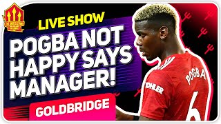 Pogba Not Happy! Greenwood Under Fire! Man Utd News Now