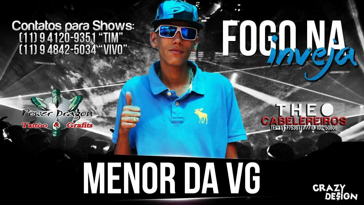 Mc Menor Da Vg Fogo Na Inveja 2013 Dj Buguega Youtube