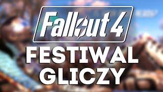 Fallout 4 - Festiwal Gliczy 2