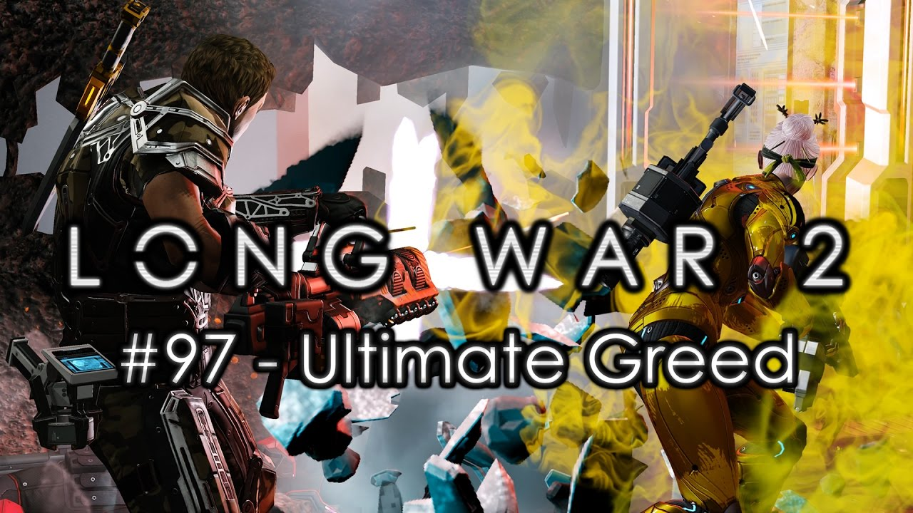 long war 2 legend 97 ultimate greed advent hq xcom 2 let 39 s play long war 2 gameplay