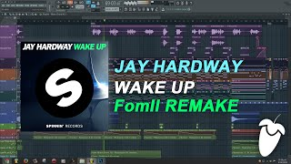 Jay Hardway - Wake Up (Original Mix) (Full FL Studio Remake + FLP)