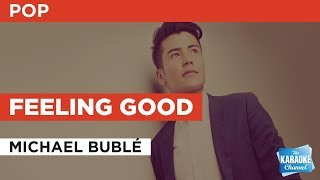 Feeling Good in the style of Michael Bublé | Karaoke with Lyrics